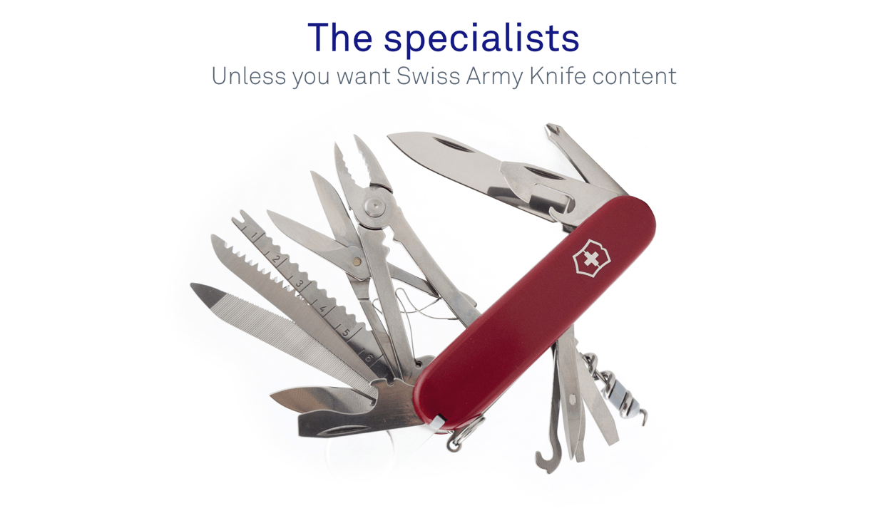 Swiss Army Knife, an example of a general tool that is average at all the jobs it does