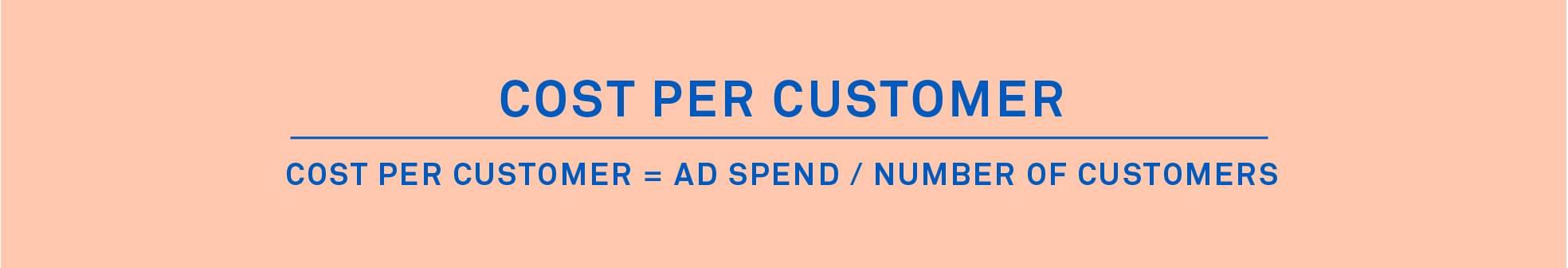Cost per customer formula