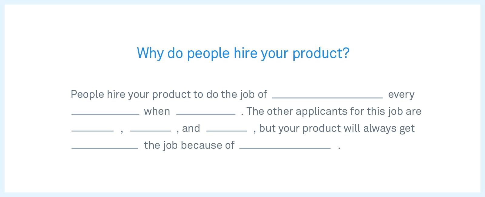 Why people hire your product