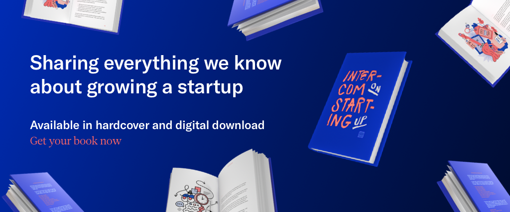 Intercom on Starting Up book