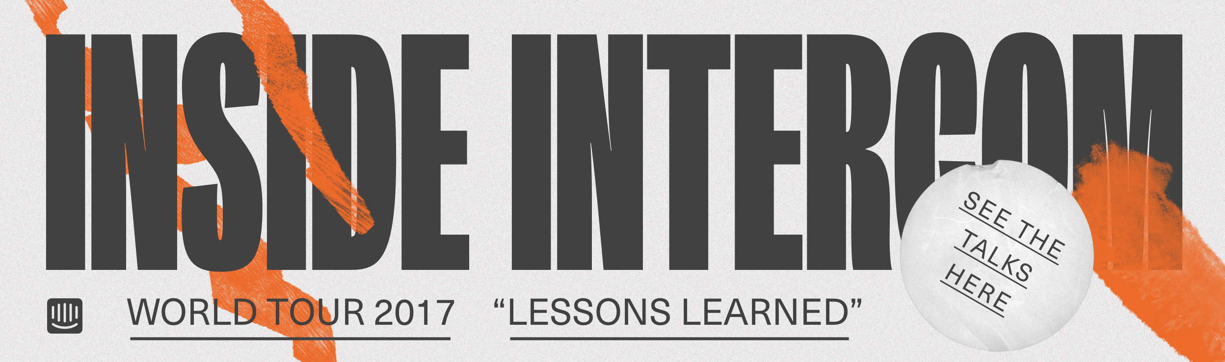 2017 Inside Intercom world tour published talks cta
